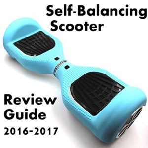 Best Self Balancing Scooter (Hoverboard) Review Guide